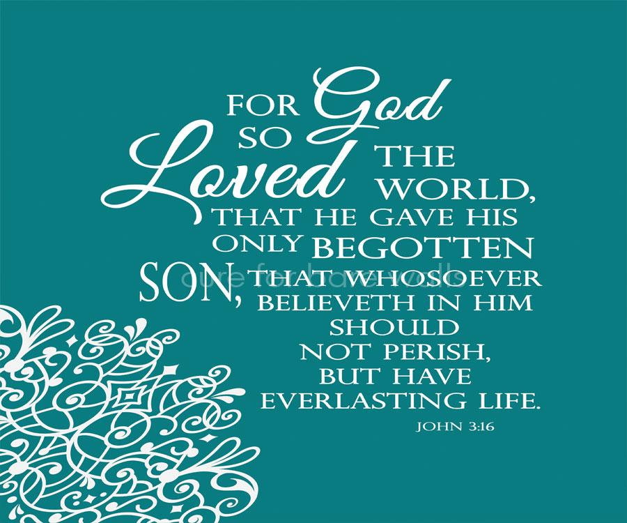 GOD SO LOVED THE WORLD JOHN 3:16 - Digital Canvas Art — Cure For ...